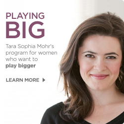 Playing Big with Tara Mohr