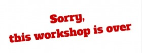 Sorry, this workshop is over (4)